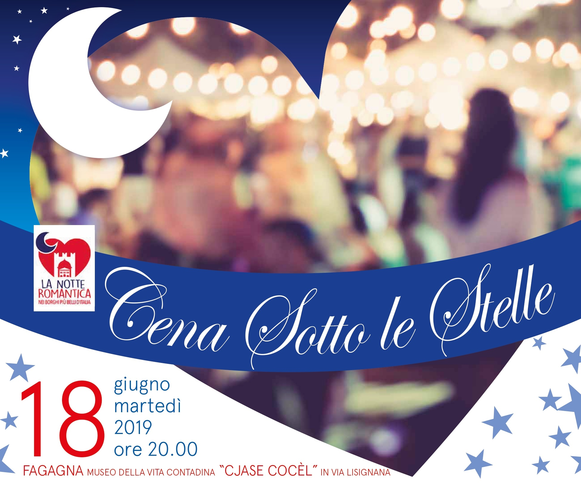 Cena Sotto le Stelle 2019 - Fagagna - Borghi belli FVG